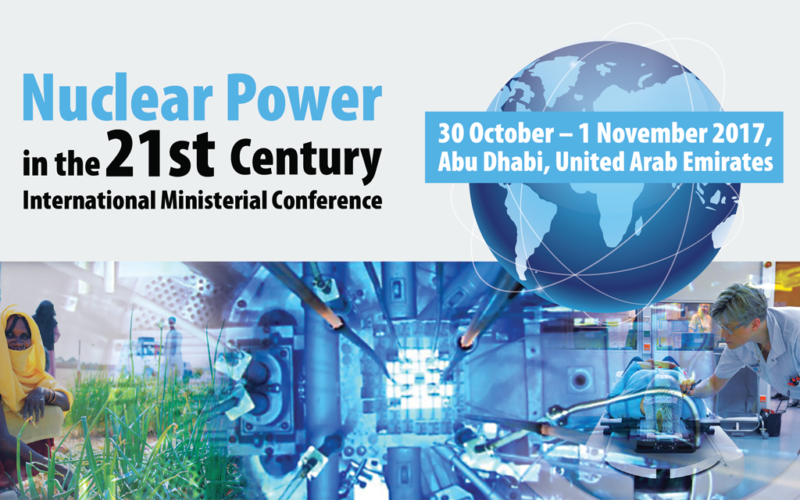 The International Ministerial Conference on Nuclear Power in the 21st Century in Abu Dhabi