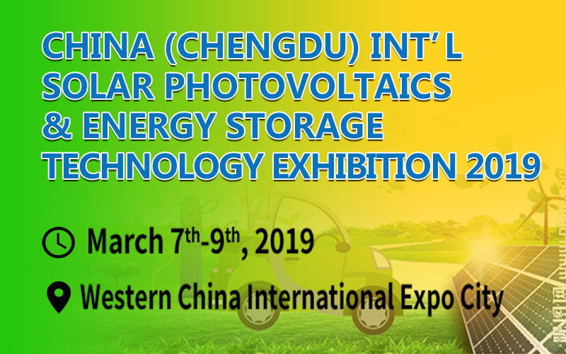 China(Chengdu) Int'l Solar Photovoltaics & Energy Storage Technology Exhibition 2019 (PV Chengdu 2019)